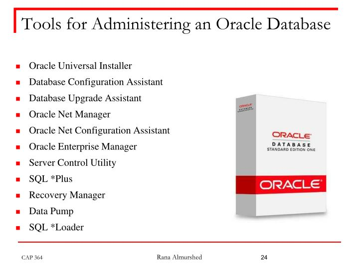 Tools for Administering an Oracle Database