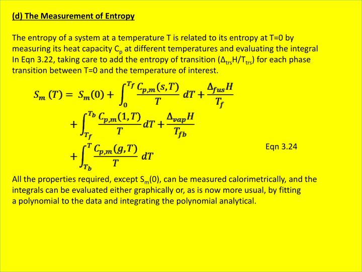 (d) The Measurement of Entropy