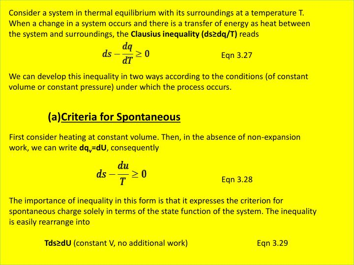 Consider a system in thermal equilibrium with its surroundings at a temperature T.
