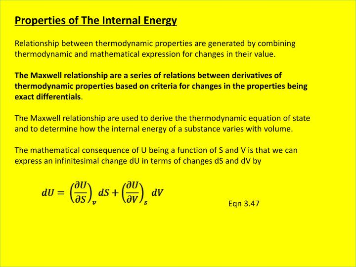Properties of The Internal Energy