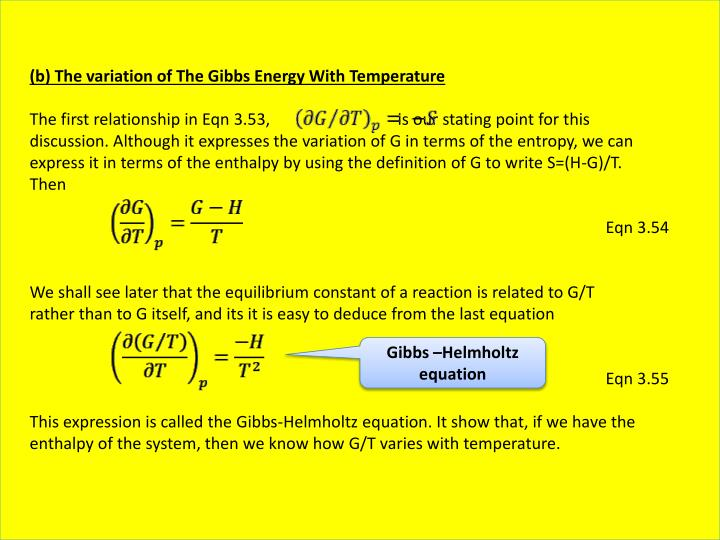 (b) The variation of The Gibbs Energy With Temperature