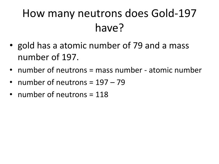 How many neutrons does