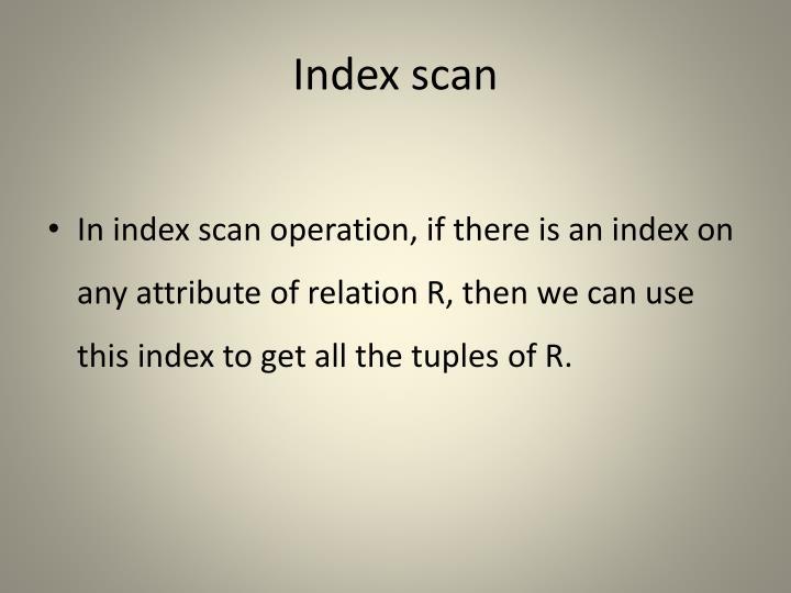 Index scan
