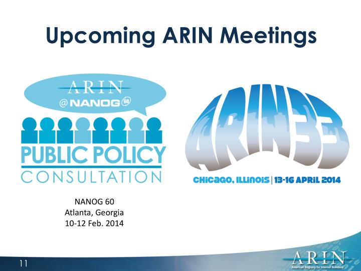 Upcoming ARIN Meetings