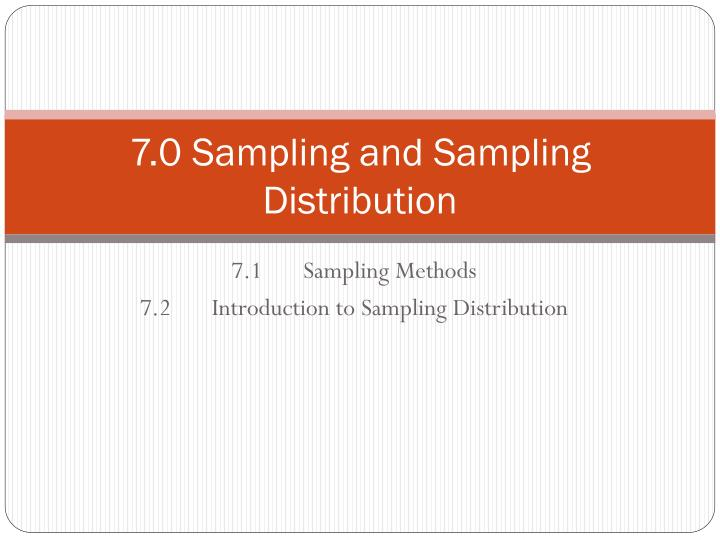7 0 sampling and sampling distribution