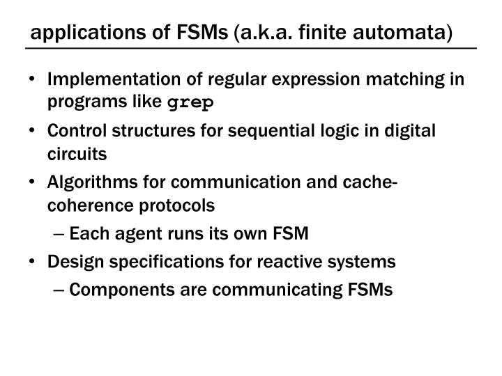 applications of FSMs (a.k.a. finite