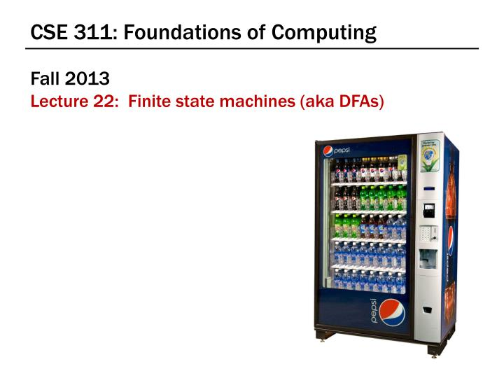 Cse 311 foundations of computing