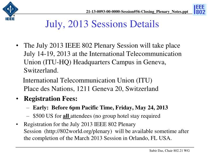 July, 2013 Sessions Details