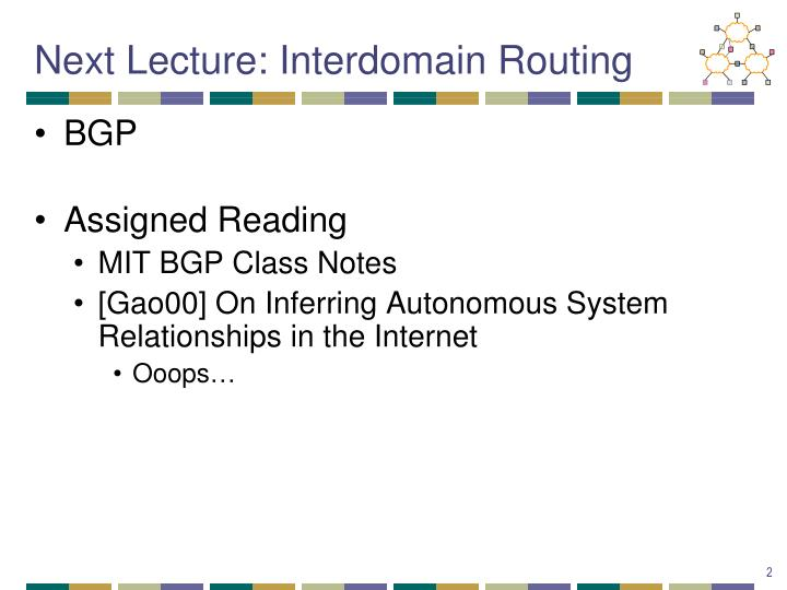 Next lecture interdomain routing