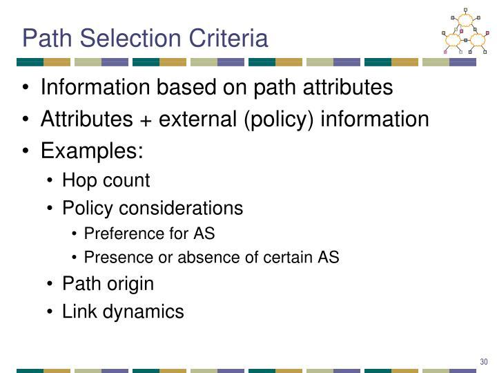 Path Selection Criteria