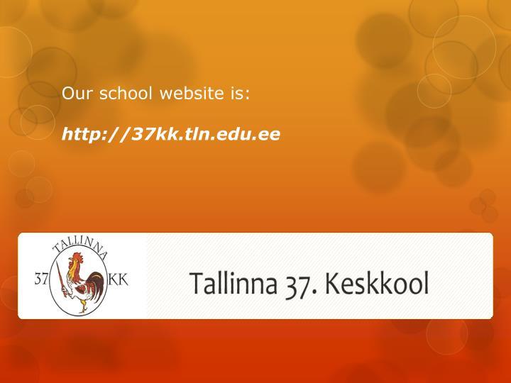 Our school website is: