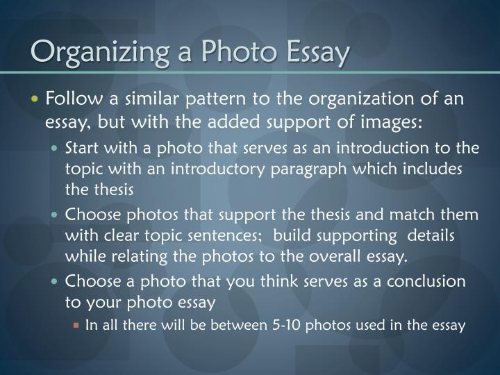 Organizing a Photo Essay