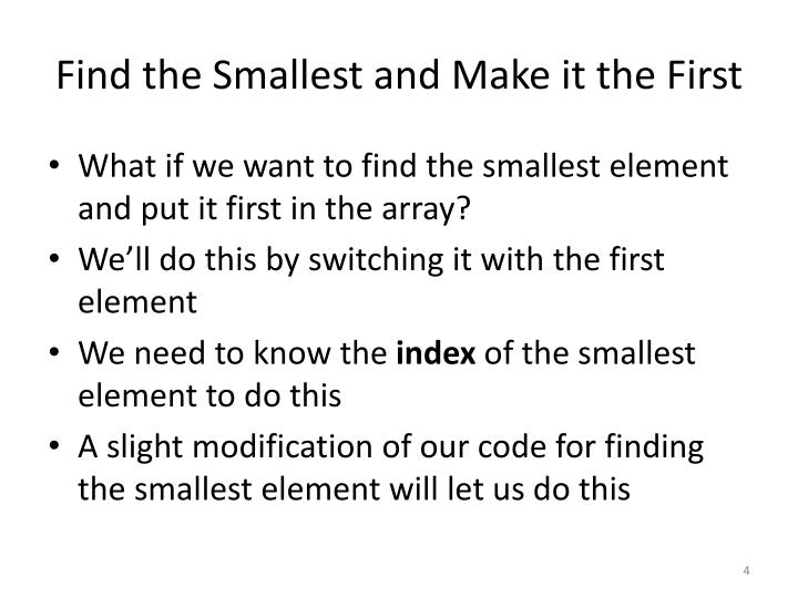 Find the Smallest and Make it the First