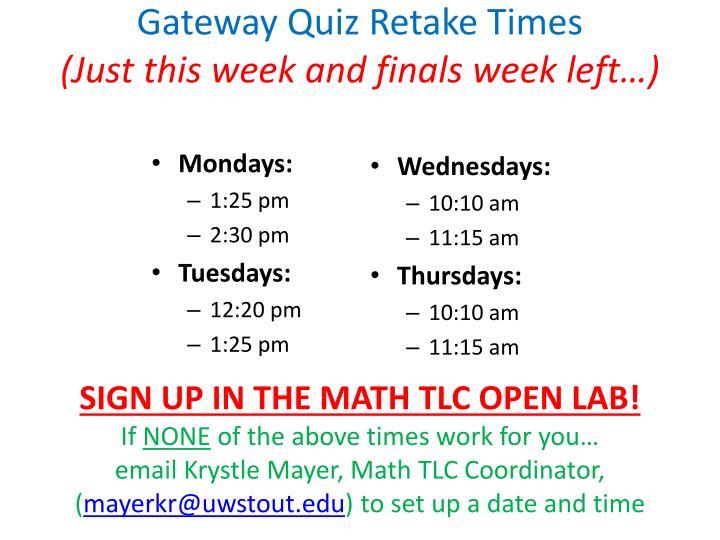 Gateway Quiz Retake