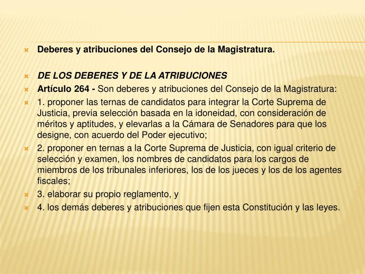 Deberes y atribuciones del Consejo de la Magistratura.