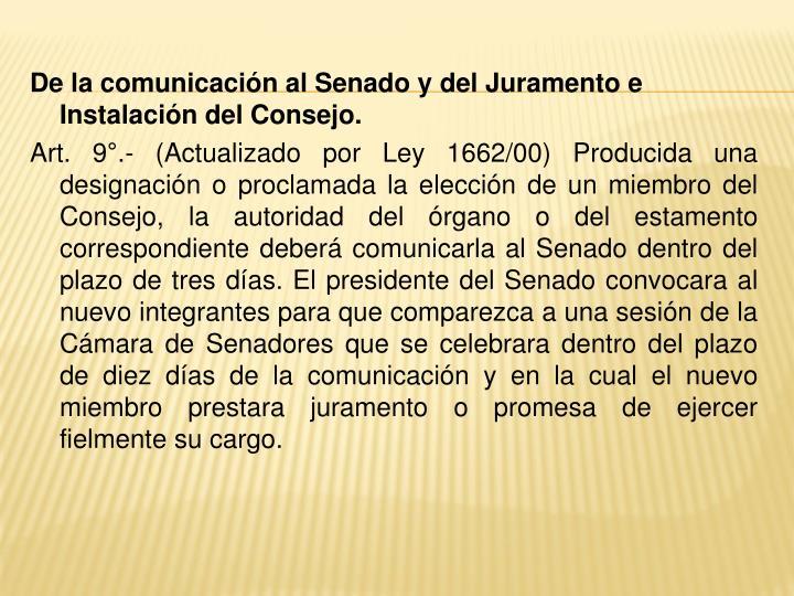 De la comunicación al Senado y del Juramento e Instalación del Consejo.