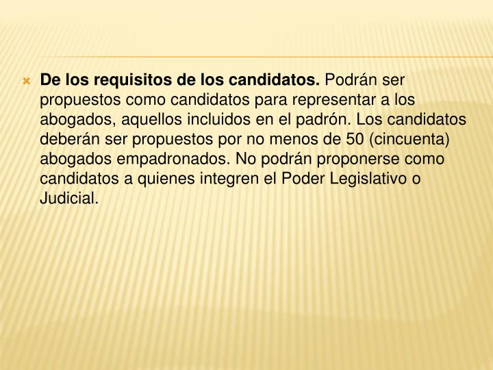 De los requisitos de los candidatos.