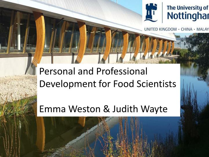 Personal and Professional Development for Food Scientists