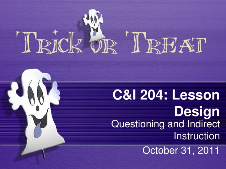C&I 204: Lesson Design