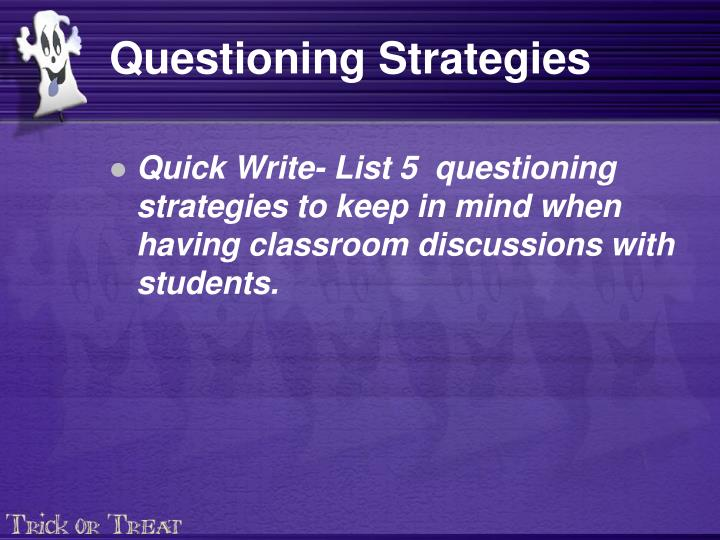 Questioning strategies