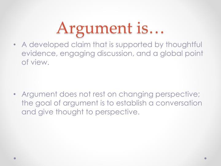 Argument is…