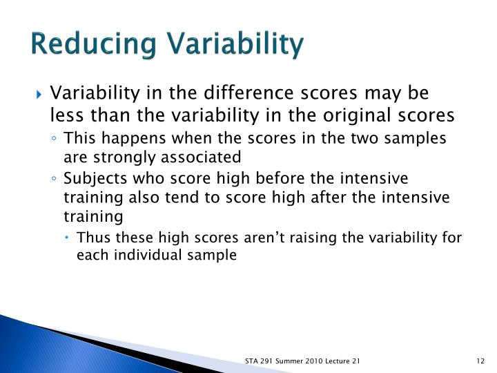 Reducing Variability