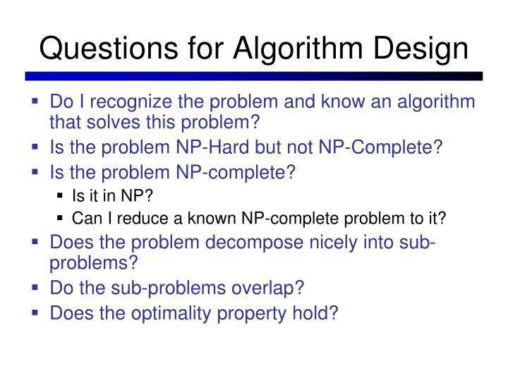 Questions for Algorithm Design