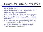 questions for problem formulation
