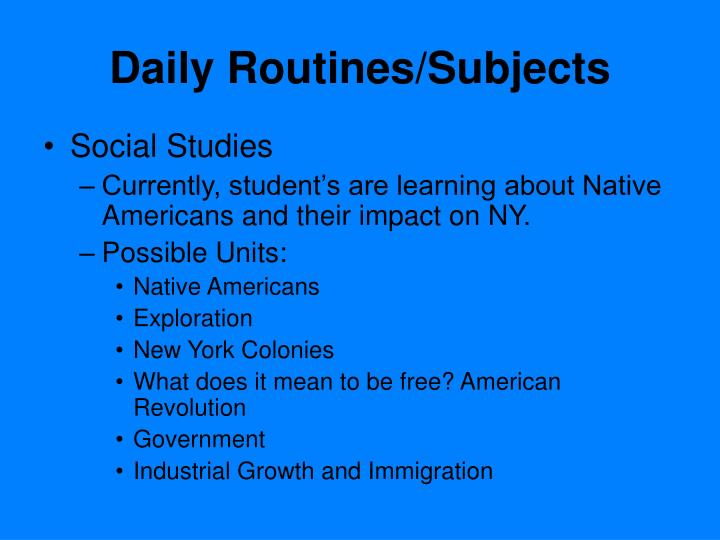 Daily Routines/Subjects
