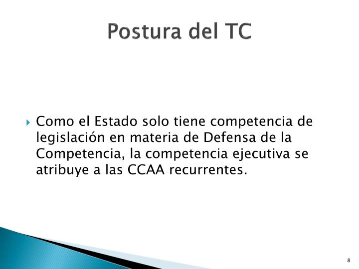 Postura del TC