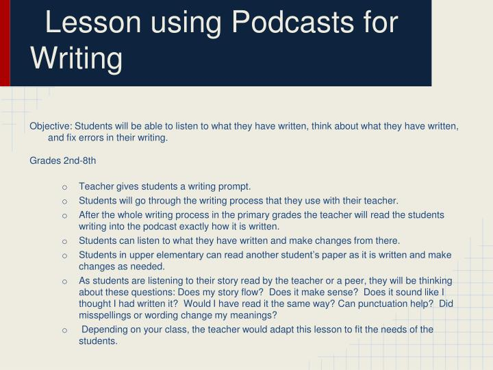 Lesson using Podcasts for Writing