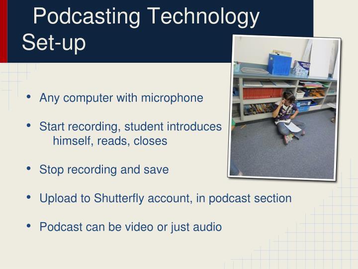 Podcasting Technology Set-up