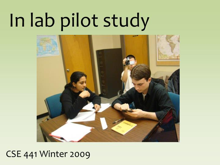 In lab pilot study