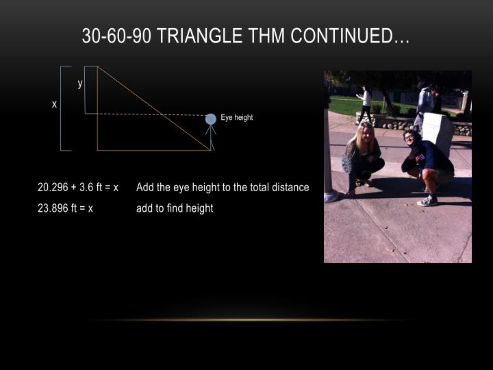 30-60-90 Triangle THM continued…