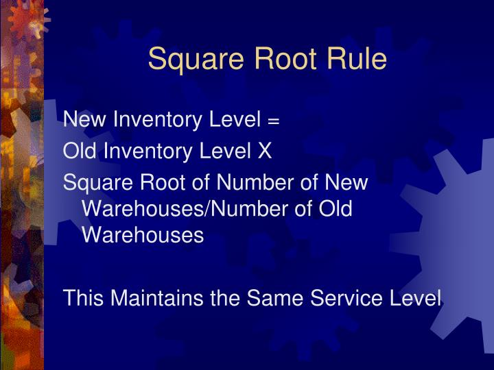 Square Root Rule