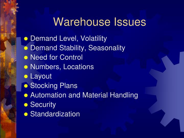 Warehouse Issues