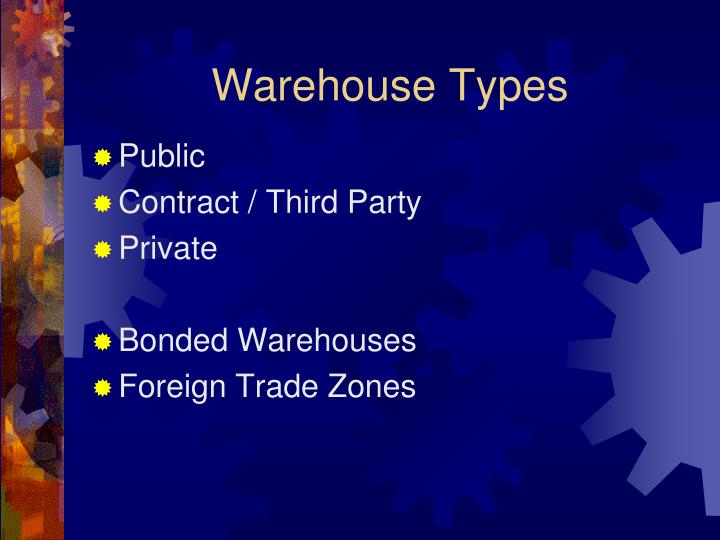 Warehouse Types