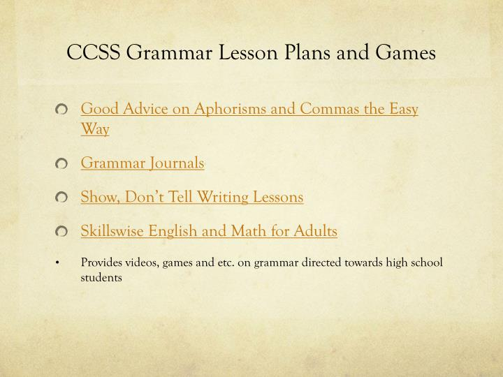 CCSS Grammar Lesson Plans and Games