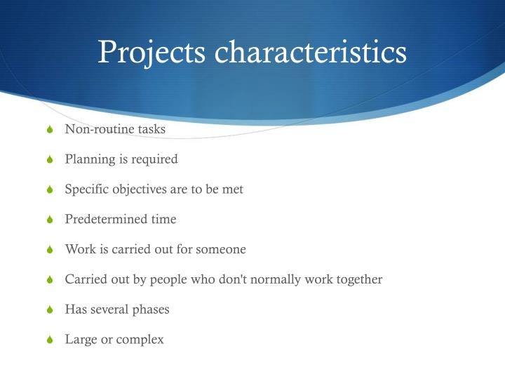 Projects characteris