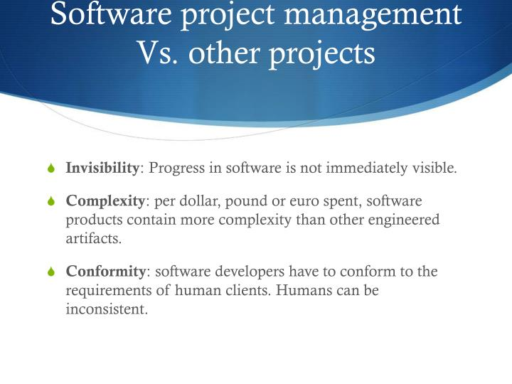 Software project management Vs. other projects