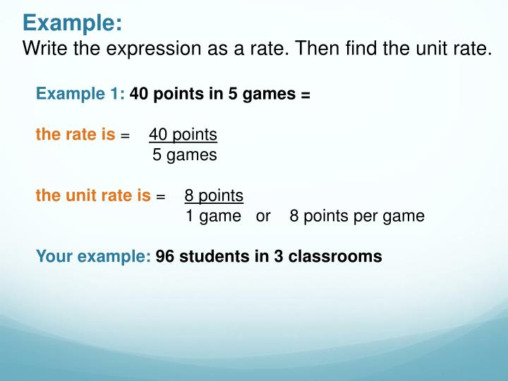Example write the expression as a rate then find the unit rate