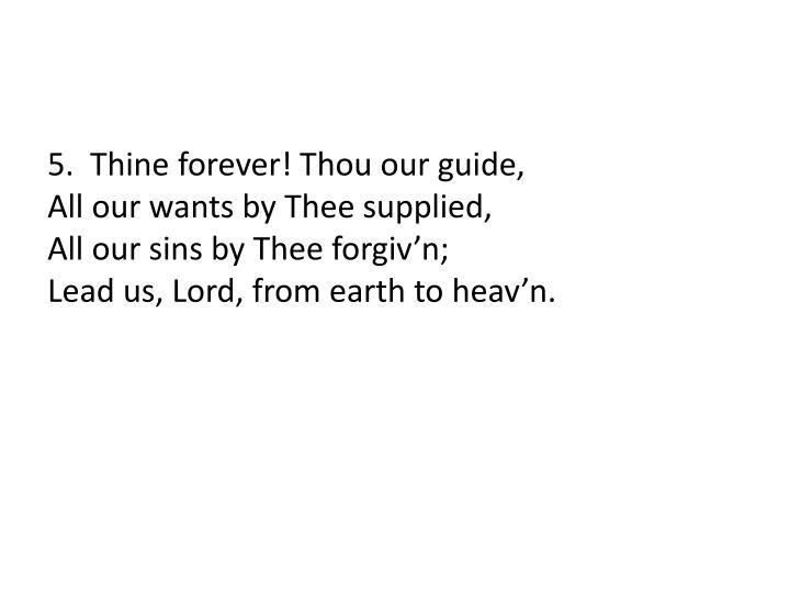 5.  Thine