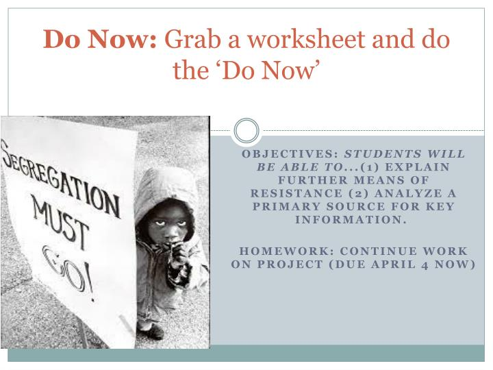 Do now grab a worksheet and do the do now