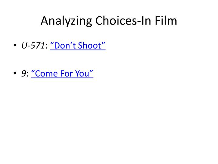 Analyzing choices in film
