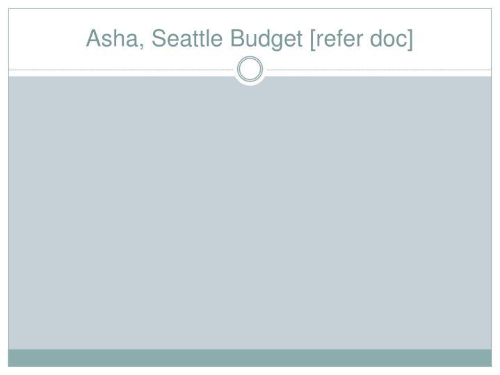 Asha, Seattle