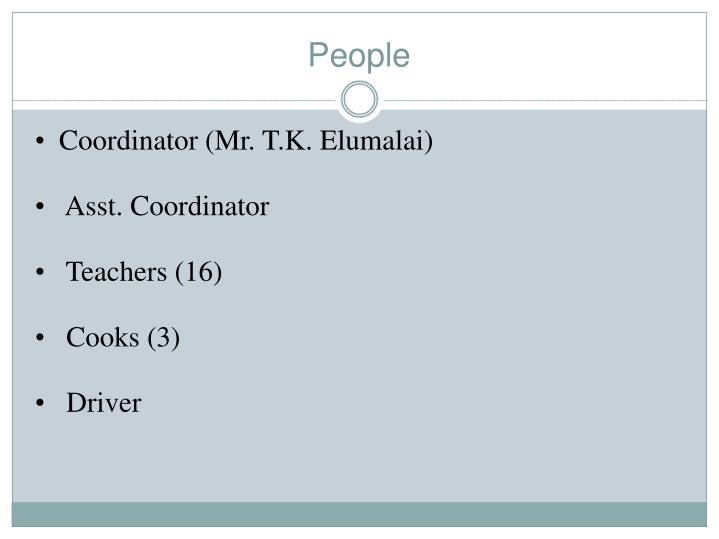 Coordinator (Mr. T.K.