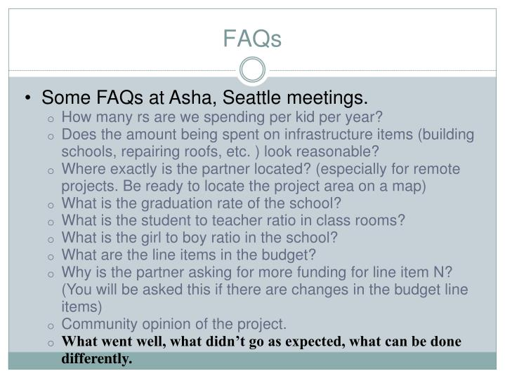 Some FAQs at Asha, Seattle meetings.