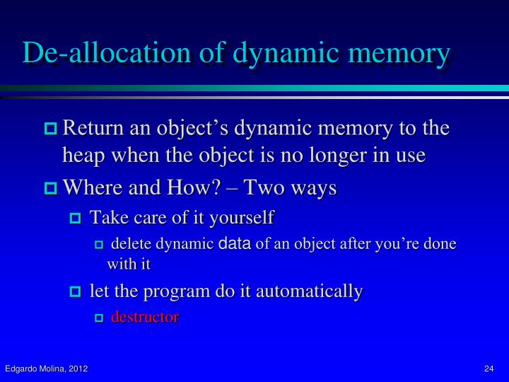 De-allocation of dynamic memory