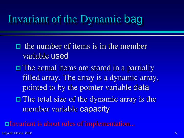 Invariant of the Dynamic