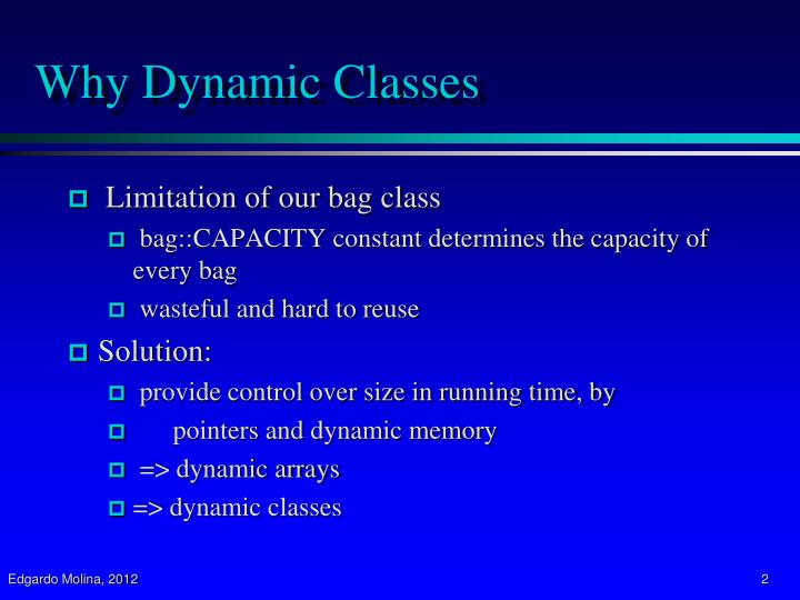 Why dynamic classes